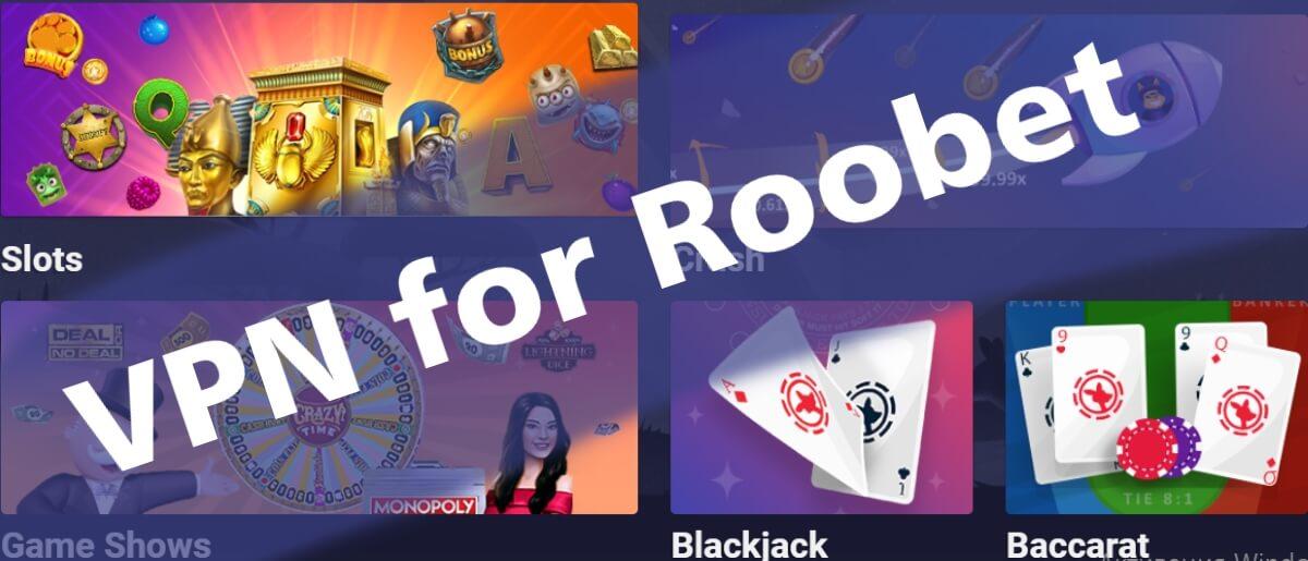 VPN for Roobet